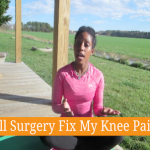 Will Surgery Fix My Knee Pain?